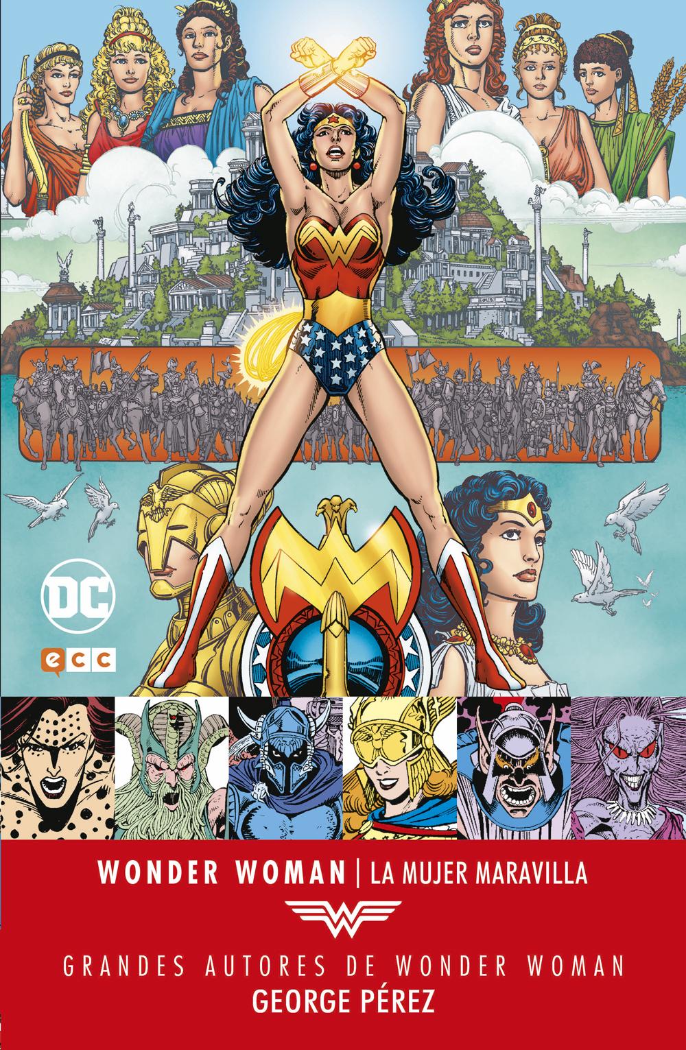 37eeab14c480 Grandes autores de Wonder Woman: George Pérez – La Mujer Maravilla ...