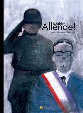 ¡Maldito Allende! - Entrevista con Olivier Bras y Jorge González