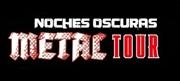 Noches oscuras: Metal Tour - Próximo concierto: ¡Heroes Comic Con València!
