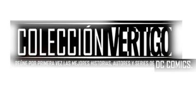 Colección Vertigo - ¡Las mejores historias del legendario sello de DC Comics!