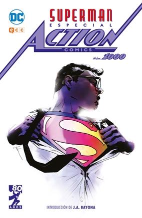 El director J. A. Bayona escribe la introducción de Superman: Especial Action Comics 1000