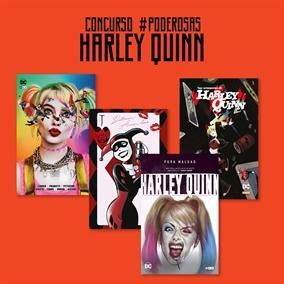 Poderosas - Harley Quinn: Concurso