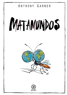 Matamundos - Prólogo