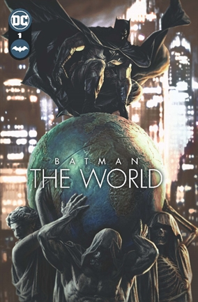 Batman: The World – Un evento internacional del Hombre Murciélago de DC