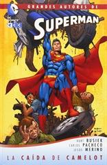 Grandes Autores de Superman: John Byrne - Superman: El hombre de acero - La caída de Camelot