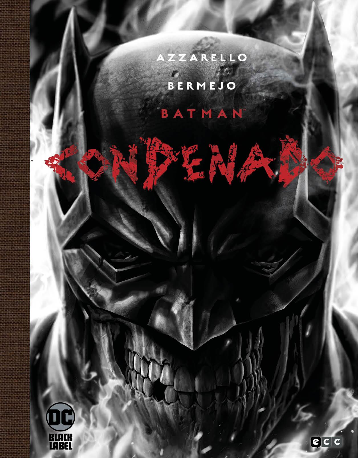 Batman: Condenado Edición Deluxe en Blanco y Negro