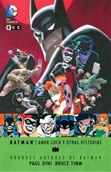 Grandes autores de Batman - Paul Dini y Bruce Timm: Amor loco y otras historias