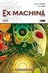 Ex Machina núm. 03 (de 10): Realidad contra ficción