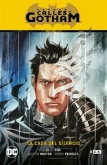 Batman: Calles de Gotham vol. 02 - La casa del silencio (Batman Saga - La casa del silencio Parte 2)