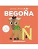 Mi primer abecedario vol. 16 - Descubre la Ñ con la Ñu Begoña