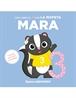 Mi primer abecedario vol. 19 - Descubre el 3 con la Mofeta Mara