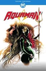 Aquaman: Tercera temporada - Ecos de una vida feliz