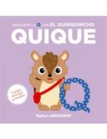 Mi primer abecedario vol. 22 - Descubre la Q con el Quirquincho Quique