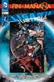Liga de la Justicia: El fin del mañana núm. 01 (de 2)