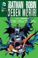 ¡Batman y Robin deben Morir! (segunda edición)