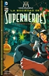 El Multiverso núm. 02 (de 9): La Sociedad de Superhéroes — Los conquistadores del contramundo