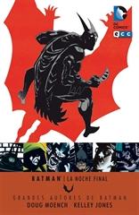 Grandes autores de Batman: Dough Moench y Kelly Jones: La noche final