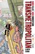 Transmetropolitan núm. 04 (de 10): La nueva escoria
