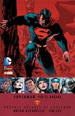 Grandes autores de Superman: Brian Azzarello y Jim Lee - Superman: Por el mañana