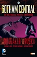 Gotham Central núm. 03: De patrulla por el infierno