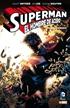 Superman: El Hombre de Acero - Desencadenado