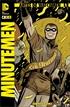 Antes de Watchmen: Minutemen núm. 01 (de 6)