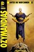Antes de Watchmen: Ozymandias núm. 01 (de 6)