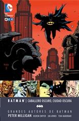Grandes autores de Batman: Peter Milligan - Caballero oscuro, Ciudad oscura