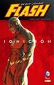 Flash de Geoff Johns: Ignición