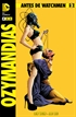 Antes de Watchmen: Ozymandias núm. 02 (de 6)