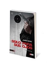 James Bond 08: Solo para sus ojos