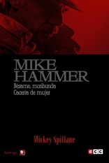 Mike Hammer 4: Bésame, moribunda / Cacería de mujer