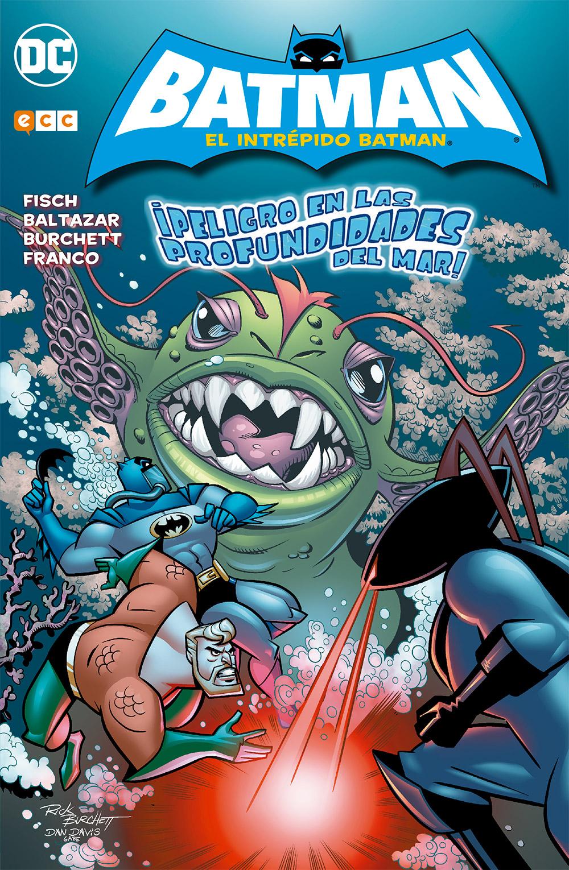 El Intrépido Batman: ¡Peligro en las profundidades del mar! - ECC Cómics