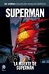Colección Novelas Gráficas núm. 18: Superman: La muerte de Superman