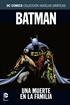 Colección Novelas Gráficas núm. 14: Batman: Una muerte en la familia