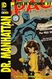 Antes de Watchmen: Dr. Manhattan núm. 02 (de 4)