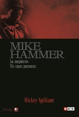Mike Hammer 5: La serpiente / Un caso perverso