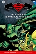 Batman y Superman - Colección Novelas Gráficas núm. 03: All-Star Batman y Robin Parte 2