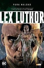 Pura maldad: Lex Luthor