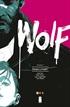 Wolf vol. 01: Sangre y magia
