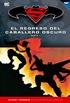 Batman y Superman - Colección Novelas Gráficas núm. 05: El regreso del Caballero Oscuro (Parte 1)