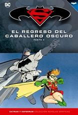 Batman y Superman - Colección Novelas Gráficas núm. 06: El regreso del Caballero Oscuro Parte 2