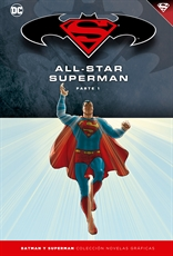 Batman y Superman - Colección Novelas Gráficas núm. 07: All-Star Superman Parte 1