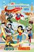 DC Super Hero Girls: Crisis en los finales (edición rústica)