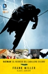 Batman: El regreso del Caballero Oscuro (Sexta edición)
