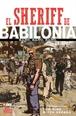 El Sheriff de Babilonia. Bang. Bang. Bang. (Segunda edición)