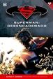 Batman y Superman - Colección Novelas Gráficas núm. 14: Superman: Desencadenado Parte 1