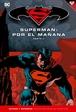 Batman y Superman - Colección Novelas Gráficas número 12: Superman: Por el mañana (Parte 2)