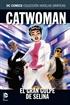 Colección Novelas Gráficas núm. 32: Catwoman: El gran golpe de Selina