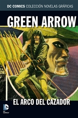 Colección Novelas Gráficas núm. 33: Green Arrow: El arco del cazador